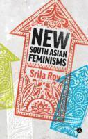 bokomslag New south asian feminisms - paradoxes and possibilities