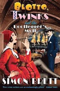 bokomslag Blotto, Twinks and the Bootlegger's Moll