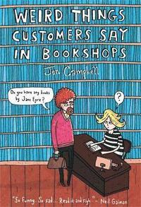 bokomslag Weird things customers say in bookshops
