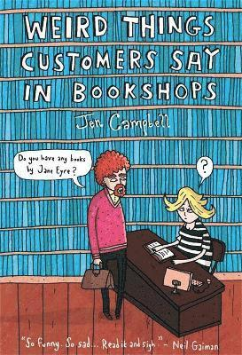bokomslag Weird Things Customers Say in Bookshops