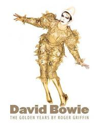 bokomslag David Bowie: The Golden Years
