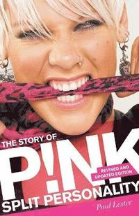 bokomslag Split Personality: The Story of Pink