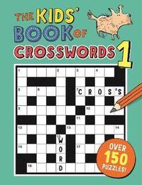 bokomslag The Kids' Book of Crosswords 1