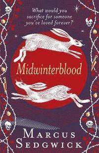 bokomslag Midwinterblood