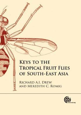 bokomslag Keys to the tropical fruit flies of south-east asi - (tephritidae: dacinae)