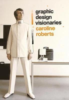 bokomslag Graphic Design Visionaries