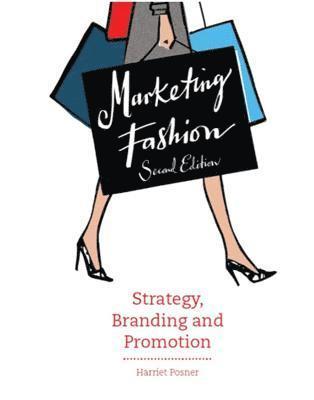 bokomslag Marketing Fashion: Strategy, Branding and Promotion