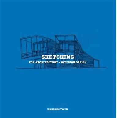 bokomslag Sketching for architecture and interior design