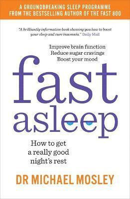bokomslag Fast Asleep: How to get a really good night's rest