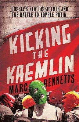 bokomslag Kicking the Kremlin