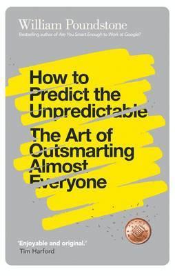 bokomslag How to Predict the Unpredictable