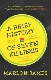 bokomslag A Brief History of Seven Killings