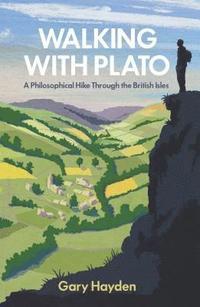 bokomslag Walking With Plato
