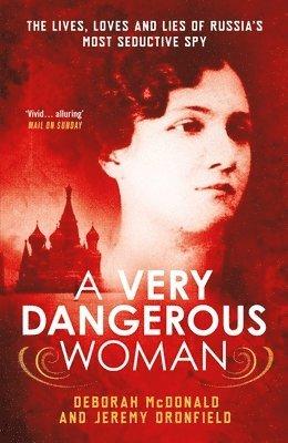 bokomslag A Very Dangerous Woman