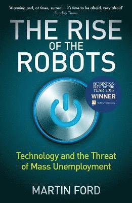 bokomslag The Rise of the Robots: Technology and the Threat of Mass Unemployment