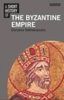 bokomslag A Short History of the Byzantine Empire