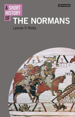 bokomslag A Short History of the Normans