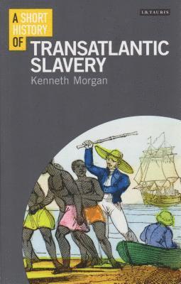 bokomslag Short history of transatlantic slavery
