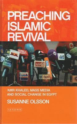bokomslag Preaching Islamic Revival