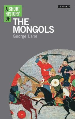 bokomslag A Short History of the Mongols