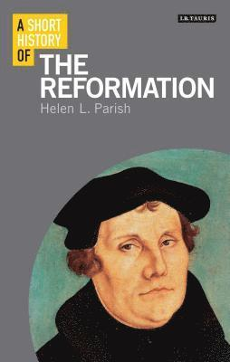 bokomslag A Short History of the Reformation