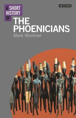 bokomslag A Short History of the Phoenicians