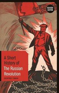 bokomslag A Short History of the Russian Revolution
