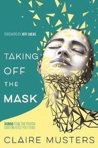 bokomslag Taking off the mask