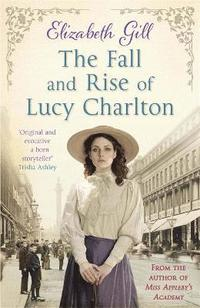 bokomslag The Fall and Rise of Lucy Charlton