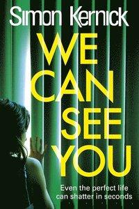 bokomslag We Can See You