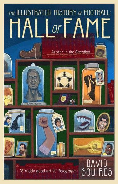 bokomslag The Illustrated History of Football: Hall of Fame
