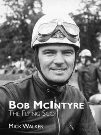 bokomslag Bob McIntyre - The Flying Scot