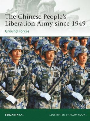 bokomslag The Chinese People's Liberation Army Since 1949: Ground Forces