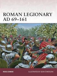 bokomslag Roman Legionary AD 69-161