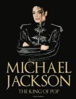 bokomslag Michael Jackson: The King of Pop
