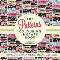bokomslag The Patterns Colouring &; Craft Book