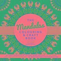 bokomslag The Mandalas Colouring &; Craft Book