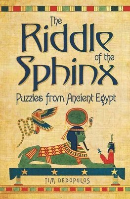bokomslag The Riddle of the Sphinx &; Other Puzzles