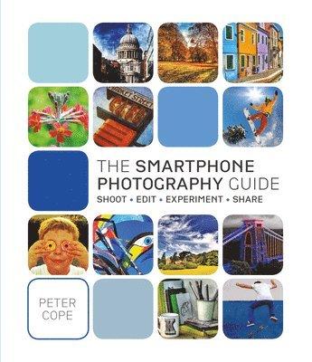 bokomslag The Smart Phone Photography Guide