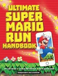 bokomslag Ultimate super mario run handbook