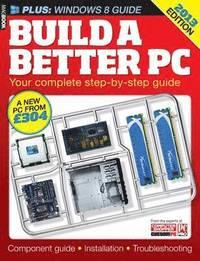 bokomslag Build a Better PC