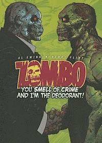 bokomslag Zombo: You Smell of Crime and I'm the Deodorant!