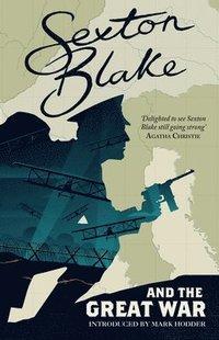 bokomslag Sexton Blake and the Great War (Sexton Blake Library Book 1)