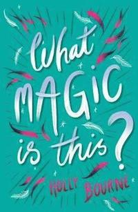 bokomslag What Magic Is This?