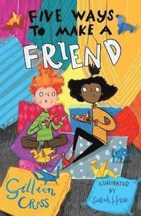 bokomslag Five Ways to Make a Friend