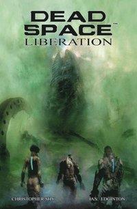 bokomslag Dead Space: Liberation