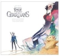 bokomslag The Art of Rise of the Guardians