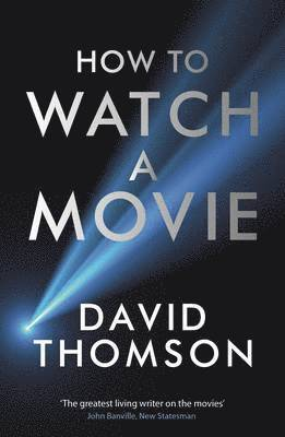 bokomslag How to watch a movie