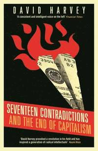 bokomslag Seventeen contradictions and the end of capitalism