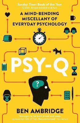 bokomslag Psy-Q: A Mind-Bending Miscellany of Everyday Psychology